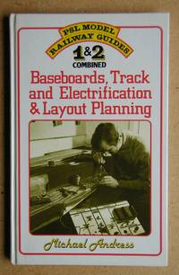PSL Model Railway Guide 1 & 2 Combined. Baseboards, Track and Electrification & Layout...