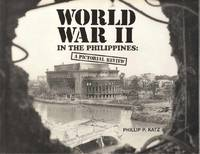 World War II in the Philippines: A Pictorial Review
