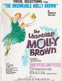 "Vocal Selections from ""The Unsinkable Molly Brown"" by  Meredith Willson - Paperback - from Chisholm Trail Bookstore (SKU: 19172)"