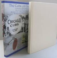 The Cubs on Catalina; A Scrapbookful of Memories About a 30-Year Love Affair Between One of Baseball's Classic Teams & California's Most Fanciful Isle