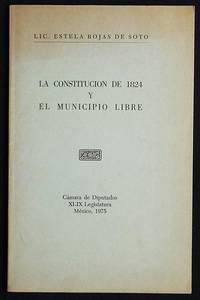 image of La Constitucion de 1824 y el Municipio Libre; Lic. Estela Rojas de Soto