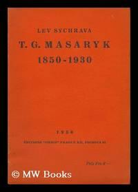 T. G. Masaryk 1850-1930