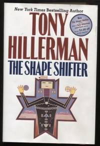 The Shape Shifter by  Tony Hillerman - First Edition; First Printing - 2006 - from E Ridge fine Books and Biblio.co.uk