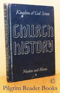 Church History; The Kingdom of God Series.