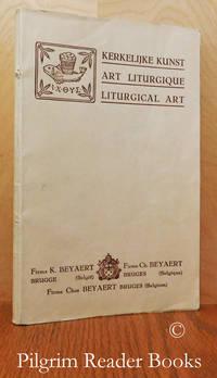 Kerkelijke Kunst / Art Liturgique / Liturgical Art.