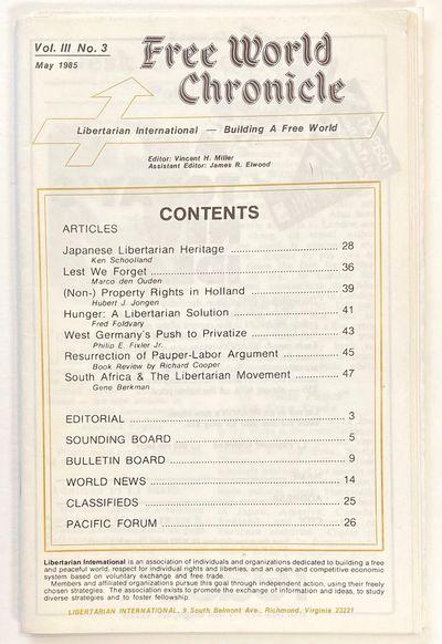 Richmond, VA: Libertarian International, 1985. 54p., staplebound wraps, very good. Includes a piece ...