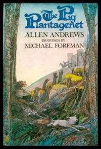THE PIG PLANTAGENET by  Allen Andrews - First American Edition - 1980 - from W. Fraser Sandercombe and Biblio.com