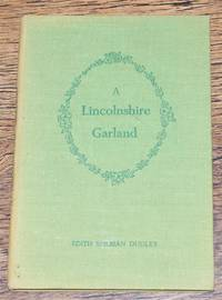 A Lincolnshire Garland (And a Short Miscellany)