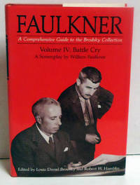 Battle Cry: Faulkner a Comprehensive Guide to the Brodsky Collection