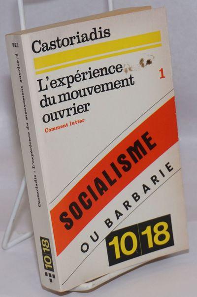 Paris: Union générale d'éditions, 1974. Paperback. 444p., wraps, paper toned else good condition....
