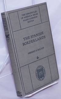 image of The Spanish Borderlands: a chronicle of old Florida and the southwest
