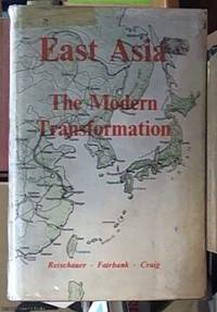 image of East Asia: the Modern Transformation (a History of East Asian Civilization volume Two