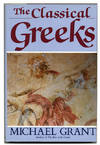 image of The Classical Greeks  - 1st US Edition/1st Printing