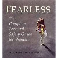image of FEARLESS, the Complete Personal Safety Guide for Women