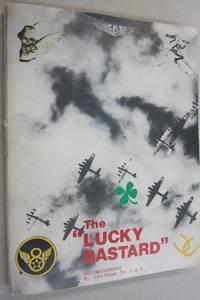 """The """"Lucky Bastard"""""""