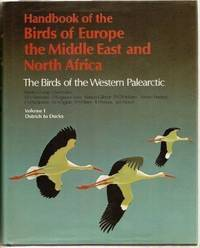 Handbook of the Birds of Europe, the Middle East and North Africa: The Birds Of The Western...