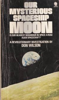 Our Mysterious Spaceship Moon by  Don Wilson - Paperback - from World of Books Ltd (SKU: GOR001561262)