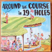 image of Around the Course in 19 Holes.