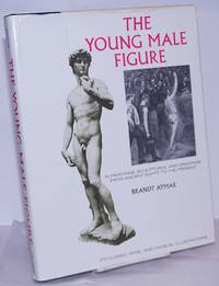 image of The Young Male Figure in paintings, sculptures, and drawings from ancient Egypt to the present