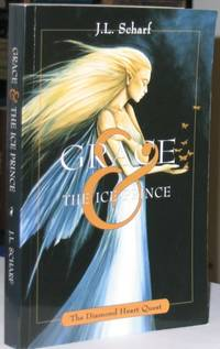 Grace and The Ice Prince  -(SIGNED)-  (juvenile novel)