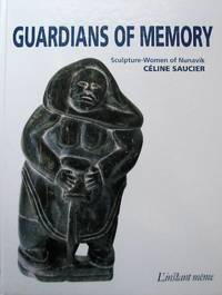 Guardians of Memory: Sculpture-Women of Nunavik