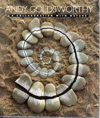 image of Andy Goldsworthy: A Collaboration with Nature [Signed  By Author]