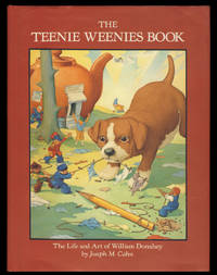 The Teenie Weenies Book: The Life and Art of William Donahey