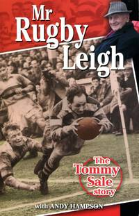 image of Mr Rugby Leigh: The Tommy Sale Story