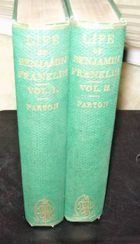 Life and Times of Benjamin Franklin, 2 Vol Set