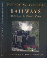 Narrow Gauge Railways: Wales and the Western Front