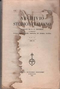 Archivio Storico Italiano. Fondata da G.P. Vieusseux. Anno CXXIX. 472. Disp. IV