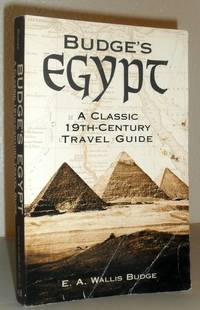 Budge's Egypt - A Classic 19th Century Travel Guide
