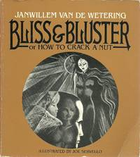 Bliss & Bluster; or How to Crack a Nut by  Janwillem Van De Wetering - Paperback - 1982 - from The Book Junction and Biblio.com