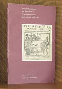 Liberty of Conscience and the Growth of Religious Diversity in Early America, 1636-1786