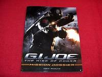 G.I. Joe : The Rise of Cobra, Mission Dossier