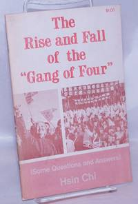 """image of The Rise and Fall of the """"Gang of Four"""" (Some Questions and Answers); translated from """"The Seventies Magazine"""