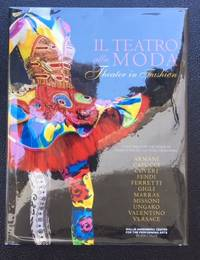 IL TEATRO alla MODA : THEATER IN FASHION