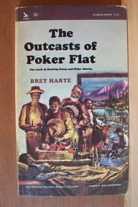 an analysis of the story of outcast of poker flat by bret harte Complete summary of bret harte's the outcasts of poker flat enotes plot  summaries cover all the significant action of the outcasts of poker flat.