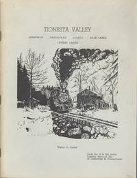 Tionesta Valley, Sheffield, Brookville, Loleta, Bear Creek, Cherry Grove (Book No. 8, Logging RR Era of Lumbering in PA)