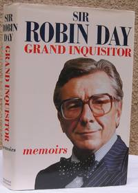 image of Grand Inquisitor: Memoirs by Sir Robin Day
