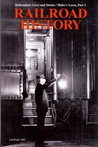 Railroad History No 187, Fall-Winter 2002