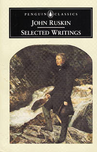 image of Ruskin Selected Writings (Penguin Classics)
