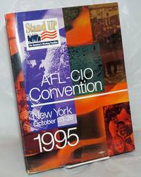 AFL-CIO Convention. October 23-26, 1995. New York City