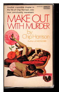 MAKE OUT WITH MURDER.