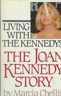 Living with the Kennedys: The Joan Kennedy Story