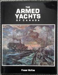 image of THE ARMED YACHTS OF CANADA.