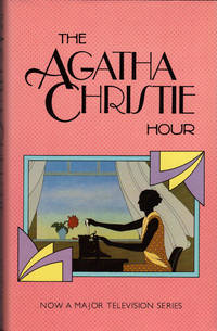 THE AGATHA CHRISTIE HOUR by  Agatha CHRISTIE - First Printing - 1982 - from SCENE OF THE CRIME ® and Biblio.co.uk