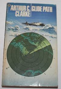 Glide Path by Arthur C. Clarke - Paperback -   - 1976 - from H4o Books and Biblio.co.uk