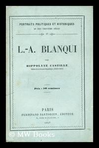 L.-A. Blanqui / par Hippolyte Castille
