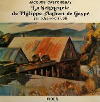 La Seigneurie de Philippe Aubert de Gaspé, Saint-Jean-Port-Joli